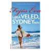 Erawan Kiadó Fejős Éva-Újra veled, Sydneyben (Új példány, megvásárolható, de nem kölcsönözhető!)