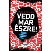 Erdős Zsuzsanna ERDÕS ZSUZSANNA - VEDD MÁR ÉSZRE! - ÜKH 2017 - ELLENPONTOK