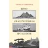 Ernst H. Gombrich Rövid világtörténelem fiataloknak (Ernst H. Gombrich)