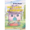 Erwin Moser Hol lakik a kisegér?