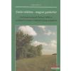Esettanulmányok Natura 2000-es területek és fajok védelmével kapcsolatban