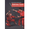 Eskrima Carin – Karsten Kalweit, Martin Walter