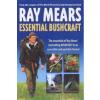Essential Bushcraft – Ray Mears