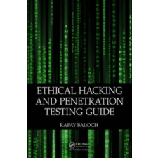 Ethical Hacking and Penetration Testing Guide – Rafay Baloch idegen nyelvű könyv