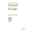 Európa Előjáték / Prelude