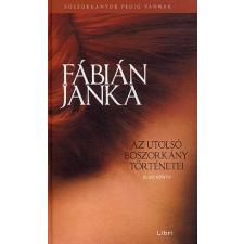 Fábián Janka Fábián Janka: Az utolsó boszorkány történetei - Elso könyv ajándékkönyv