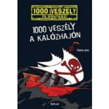 Fabian Lenk 1000 veszély a kalózhajón irodalom