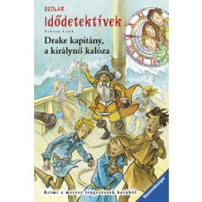 Fabian Lenk Drake kapitány, a királynő kalóza gyermek- és ifjúsági könyv