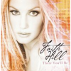 Faith Hill There You'll Be (CD)