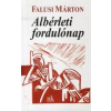 Falusi Márton Albérleti fordulónap