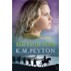 Far from Home by Peyton, K.M.