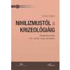 Farkas Szilárd FARKAS SZILÁRD - NIHILIZMUSTÓL A KRIZEOLÓGIÁIG - VÁLSÁGÉRTELMEZÉSEK...