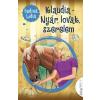Fedina Lídia FEDINA LÍDIA - KLAUDIA - NYÁR, LOVAK, SZERELEM - ÜKH 2015