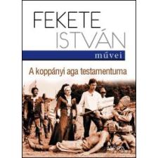 Fekete István A koppányi aga testamentuma regény