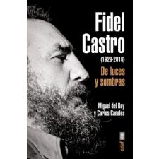 Fidel Castro – MIGUEL DEL REY VICENTE idegen nyelvű könyv