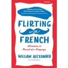 Flirting with French – Alexander William idegen nyelvű könyv