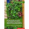 Folko Dr. Kullmann Függőleges kertészkedés - 44 ötlet az erkély és a kert kialakításához