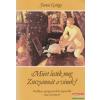 Forrai György - Miért lesték meg Zsuzsánnát a vének?
