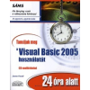 FOXALL, JAMES TANULJUK MEG A VISUAL BASIC 2005 HASZNÁLATÁT 24 ÓRA ALATT - CD-VEL -