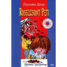 Francesca Simon, Tony Ross Rosszcsont Peti gyermek- és ifjúsági könyv