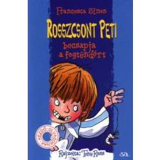 Francesca Simon, Tony Ross ROSSZCSONT PETI BECSAPJA A FOGTÜNDÉRT gyermek- és ifjúsági könyv