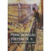 FRANCIAORSZÁG TÖRTÉNETE II.