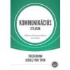Friedemann Schulz von Thun KOMMUNIKÁCIÓS STÍLUSOK - DIFFERENCIÁLÓ KOMMUNIKÁCIÓPSZICHOLÓGIA