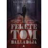 FUMAX Victor LaValle: Fekete Tom balladája