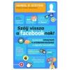Gabo Könyvkiadó James P. Steyer: Szólj vissza a facebooknak! - Gyakorlati útmutató a gyereknevelésheza digitális korszakban