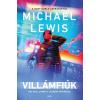 Gabo Könyvkiadó Michael Lewis: Villámfiúk - Egy wall street-i lázadás története