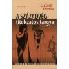Galgóczi Krisztina A SZÁZADVÉG TITOKZATOS TÁRGYA