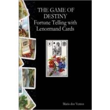 GAME OF DESTINY - Fortune Telling with Lenormand Cards – Mario,dos Ventos idegen nyelvű könyv