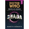 Gareth Roberts SHADA - DOCTOR WHO