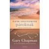 Gary Chapman Életre szóló ígéretek pároknak