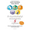Gary Chapman, Paul White A munkahelyi elismerés 5 nyelve
