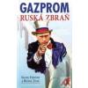 GAZPROM - RUSKÁ ZBRAN