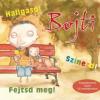 Gellén Sára BOJTI FOGLALKOZTATÓFÜZET - CD-MELLÉKLETTEL
