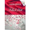 GENERAL PRESS CATHERINE ANDERSON: FELHŐK FELETT