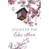 GENERAL PRESS JULIETTE FAY: ÉDES OTTHON