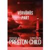 General Press Kiadó Douglas Preston-Lincoln Child- Vérvörös part (Új példány, megvásárolható, de nem kölcsönözhető!)