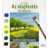 Gensert, Anja Az olajfestés kiskönyve