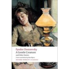 Gentle Creature and Other Stories – Dostoevsky Fyodor idegen nyelvű könyv