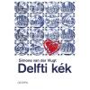 Geopen Kiadó Simone van der Vlugt: Delfti kék
