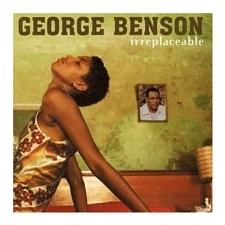 GEORGE BENSON - Irreplaceable CD egyéb zene