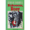 Gerald Durrell Gerald Durrell - Rokonom, Rosy