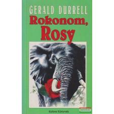 Gerald Durrell Gerald Durrell - Rokonom, Rosy gyermek- és ifjúsági könyv