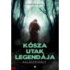 Gerencsér János : Kósza utak legendája - Kalászkirály