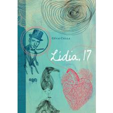 Gévai Csilla GÉVAI CSILLA - LÍDIA, 17 - TILOS AZ Á KÖNYVEK gyermek- és ifjúsági könyv