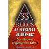 Gold Book 33 KULCS AZ ELVESZETT JELKÉPHEZ /DAN BROWN REGÉNYÉNEK TITKAI