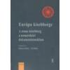 Gondolat Európa kisebbsége - Majtényi Balázs - Vizi Balázs